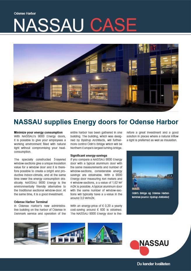 NASSAU case Odense harbor